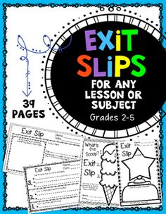 An exit slip is a wonderful tool and strategy to use in your classroom at the end of a lesson to help you quickly assess students understanding of a concept and plan the next steps accordingly. These exit slips will help students reflect on their learning and express their thoughts about their learning.