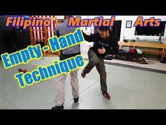 FILIPINO MARTIAL ARTS | Empty Hand Technique - YouTube