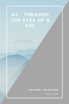 """""""And it also got me thinking. This is how she sees me. [...] I sometimes wonder how people see me, what they think of me. Do they think I'm crazy, funny, boring?""""  #thinking #kids #children #perception #mountains #switzerland #travelling"""