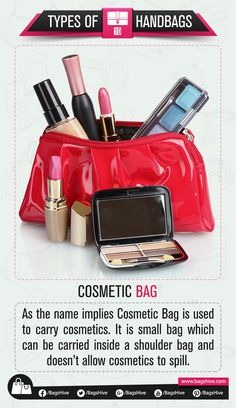 Types of Handbags | Cosmetic | 10  As the name implies Cosmetic Bag is used to carry cosmetics. It is small bag which can be carried inside a shoulder bag and doesn't allow cosmetics to spill.   #BagsHive #Cosmetic #CosmeticBag