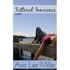 #Book Review of #TatteredInnocence from #ReadersFavorite - https://readersfavorite.com/book-review/tattered-innocence Reviewed by Katelyn Hensel for Readers' Favorite Tattered Innocence by Ann Lee Miller is her second jaunt into the lives of the young adults in New Smyrna Beach and, if anything, the second time around is even better! Rachel is dying to escape her life and troubles. When she sees the ad in Craigslist for a first mate, someone who's going to be at sea for weeks at a time, she…