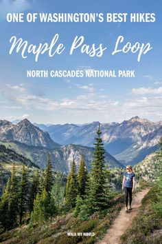 Everything you need to know about the stunning Maple Pass Loop Trail: difficulty. - Everything you need to know about the stunning Maple Pass Loop Trail: difficulty, elevation, what y - Cascade National Park, North Cascades National Park, Olympic National Park Hikes, National Parks, Travel Usa, Travel Tips, Travel Guides, Travel Destinations, Usa Roadtrip