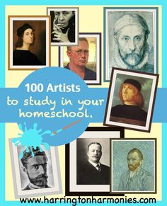 List of 100 Artists to study in your homeschool and lessons to go with them. Focus is on classical and other homeschool methods for teaching art.