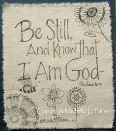 Original Pen and Ink illustration on fabric Christian Quilt Label be still and know Michelle L. Palmer