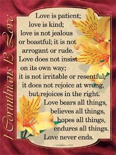 I Corinthians 13:4-8 - I like this different version