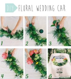 Step 1: You can do your own garland with different leafs and foliages by taping them on a rope, or buy a plastic one to be sure it will not break. Step 2 & 3: Take a foam ball with a suction pad and and attach them to each ends of the garland. Step 4: Choose your flowers and cut the stem to make it 10 cm long. Then stick it into the foam ball. Step 5: Keep sticking flowers into the foam ball to completely hide it. Step 6: You wedding car is ready to drive you to around the world