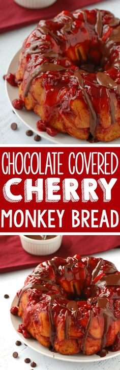 Chocolate Covered Cherry Monkey Bread   Monkey bread smothered with delicious cherry flavor and covered in chocolate sauce!