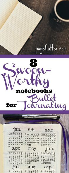8 Swoon-Worthy Notebooks for Bullet Journaling | http://pageflutter.com | Your ultimate roundup of notebooks for bullet journaling, planning, and habit tracking
