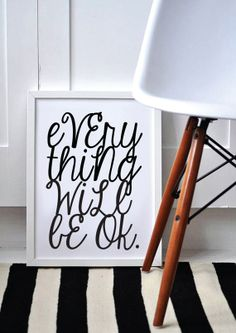 Everything Will Be Ok - Inspirational Uplifting Quote / Print / Art / Calligraphy