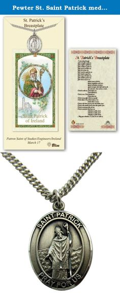 Pewter St. Saint Patrick medal on an 24in Stainless Silver Heavy Curb Chain with a Prayer to St Patrick'S Breastplate Prayer Card Medal Pendant Necklace. This is a high quality pewter Saint Medal. It comes gift boxed.