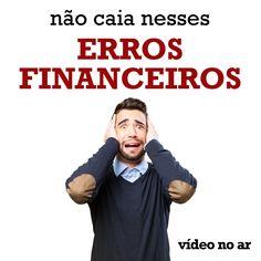 Seminário Online Liberdade Financeira Cristã, vídeo 2 no ar: Os 3 erros mais devastadores à sua saúde financeira.