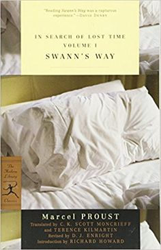 In Search of Lost Time: Swann's Way, Vol. 1: Marcel Proust, D.J. Enright, C.K. Scott Moncrieff, Terence Kilmartin, Richard Howard: 9780375751547: Amazon.com: Books