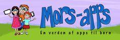 Mors apps Det nyeste indenfor apps afprøvet af rigtige mennesker!