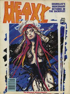 Heavy Metal - Fall 1987 - Cover by Olivia De Berardinis Heavy Metal Comic, Heavy Metal Rock, Metal Magazine, Magazine Art, Magazine Covers, Fantasy Comics, Fantasy Art, Fantasy Books, Olivia De Berardinis