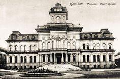 Vintage Postcards of Municipal Buildings in Hamilton, Ontario (Part Hamilton Ontario Canada, George Hamilton, New District, Make Way, Tear Down, The Old Days, Vintage Postcards, Notre Dame, Acre