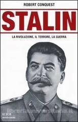 Stalin, Robert Conquest (Mondadori, 2002)