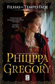Filhas da Tempestade, Philippa Gregory, . Compre livros na Fnac.pt