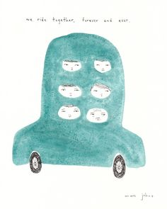 we ride together, forever and ever — Marc Johns