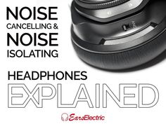 Noise Cancelling and Noise Isolating Headphones Explained Noise Cancelling Headphones, Over Ear Headphones, Confused, Smart Watch, Adhd, Smartwatch