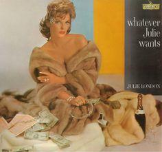 Julie London - Whatever Julie Wants (1961)