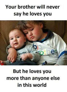 Best Brother Quotes And Sibling Sayings Best Place to Collect Daily Boost with Motivational Quotes, Health Tips and Many More.Best Brother Quotes And Sibling Sayings- Best Brother Brother Sister Love Quotes, Brother And Sister Relationship, Sister Quotes Funny, Brother And Sister Love, Bff Quotes, Cute Quotes, Funny Quotes, Nephew Quotes, Funny Sister