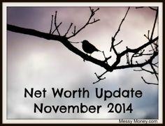 net worth update november 2014 messymoney.com