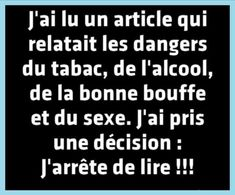 Citation du jour - Proverbe grec - La vache rose Funny Picture Quotes, Funny Quotes, Gout Remedies, Sentences, Haha, Jokes, Messages, 31 Mai, Mai 2015