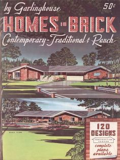 Homes in Brick, 5th Ed.  c. 1950.  L. F. Garlinghouse Co. From the Association for Preservation Technology (APT) - Building Technology Heritage Library, an online archive of period architectural trade catalogs. Select an era or material era and become an architectural time traveler.
