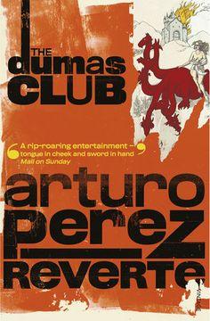The Club  Dumas, by Arturo Perez-Reverte.