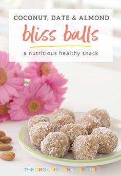 Coconut, Date and Almond Bliss Balls - The Organised Housewife