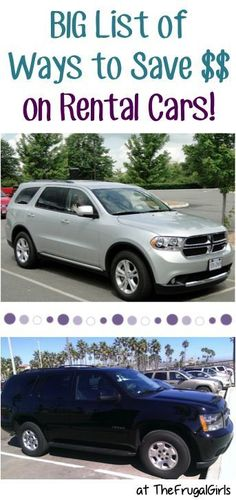 BIG List of Ways to Save Money on Rental Cars! ~ at TheFrugalGirls.com ~ you'll love these simple travel tips and tricks to save BIG on your next vacation! #thefrugalgirls