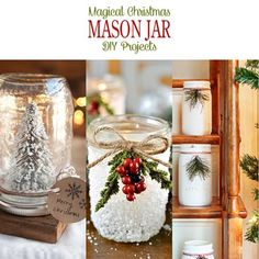 Looking for a extra special touch to your Holiday Home Decor or the perfect Gift? Check out today's collection of Magical Christmas Mason Jar DIY Projects!!