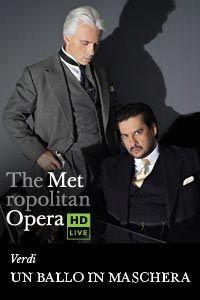 Un Ballo in Maschera - The MET Opera limited locations 12.08.12