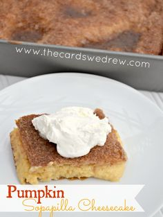 Pumpkin Sopapilla Cheesecake Recipe from The Cards We Drew