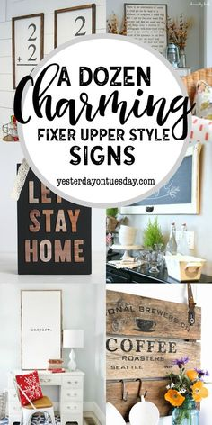 A Dozen Charming Fixer Upper Style Signs: Great modern farmhouse signs to make for your home. fixer upper | signs | modern farmhouse | diy