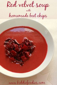 Red velvet beetroot soup with homemade beets chips - Kiddie Foodies Lunch Recipes, Soup Recipes, Dinner Recipes, Healthy Recipes, Healthy Soups, Beetroot Soup, Beet Chips, Valentine's Day, Soups And Stews