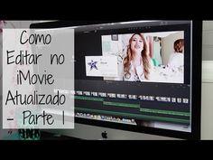 Como Editar no iMovie Atualizado - Parte 1