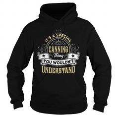 I Love CANNING, CANNINGYEAR, CANNINGBIRTHDAY, CANNINGHOODIE, CANNINGNAME, CANNINGHOODIES - TSHIRT FOR YOU Shirts & Tees #tee #tshirt #named tshirt #hobbie tshirts # Canning