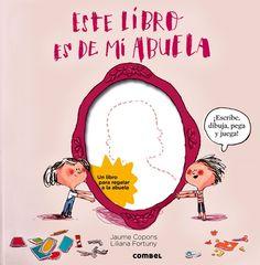 """""""Este libro es de mi abuela"""" - Jaume Copons (Combel)"""