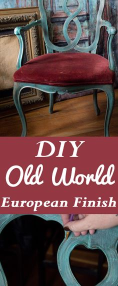 DIY Old World European Finish by Heather Tracy for Graphics Fairy. Brought to…