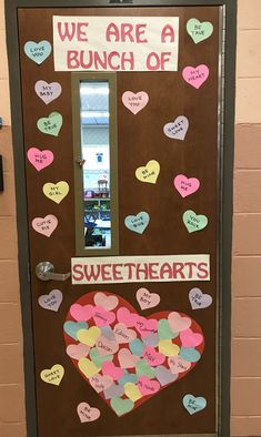 "Valentines Day classroom door decoration ""We are a bunch of Sweethearts"""