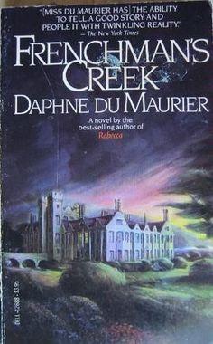 Frenchman's Creek.  Daphne Du Maurier.