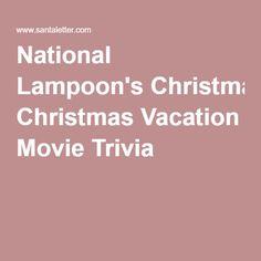 National Lampoon's Christmas Vacation Movie Trivia