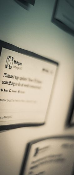 A Day at the Pinterest HQ: They hang up pro-Pinterest tweets on the wall of the lunch room. They put the anti-Pinterest tweets in one of the bathroom stalls.  - photo from #treyratcliff Trey Ratcliff at http://www.StuckInCustoms.com - all images Creative Commons Noncommercial