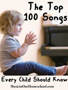 The Top 100 Songs Every Child Should Know - From Music In Our Homeschool. Accompanies Links To Videos Of Each Song. Music Activities For Kids, Preschool Music, Music For Kids, Teaching Music, Kids Songs, Movement Activities, Fun Songs, Teaching Kids, Singing Lessons