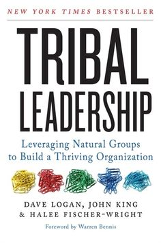 "Read ""Tribal Leadership Leveraging Natural Groups to Build a Thriving Organization"" by Dave Logan available from Rakuten Kobo. ""Tribal Leadership gives amazingly insightful perspective on how people interact and succeed. I learned about myself and. Management Books, Business Management, John Maxwell, Natural Group, Good Books, Books To Read, Free Books, Group Dynamics, Livros"