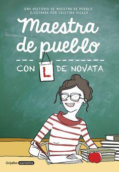Maestra de Pueblo, con L de novata - PDF & ePUB
