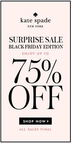 It's a Surprise Sale! Enjoy up to 75% off at @katespadeny + free shipping! click through for details. http://rstyle.me/n/y8ybn2bn