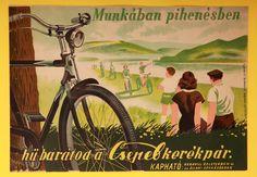 Csepel - egy legendás kerékpár és egy kis történelem Retro Ads, Vintage Ads, Bike Poster, Vintage Travel Posters, Retro Posters, Travel Ads, Bicycle Art, Illustrations And Posters, Poster Prints