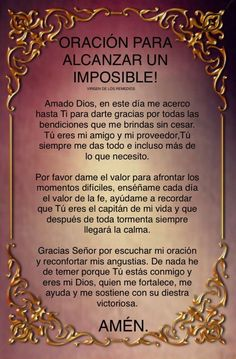 Oración para pedir cosas milagros imposibles Prayer Scriptures, Faith Prayer, God Prayer, Prayer Quotes, Spiritual Prayers, Spiritual Messages, Spiritual Quotes, Good Morning Messages, Morning Prayers